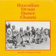 Hawaiian Drum Dance Chants